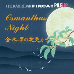 OSMANTHUS NIGHT