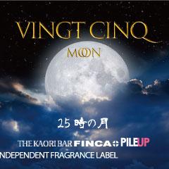 VINGT CINQ MOON/ヴァンサンクムーン